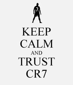 Keep Calm and trust I ❤ Cristiano Ronaldo! Football Memes, Football Soccer, Ronaldo Football, Play Soccer, Psg, Real Madrid Soccer, Cristiano Ronaldo 7, Ronaldo Juventus, Soccer Quotes