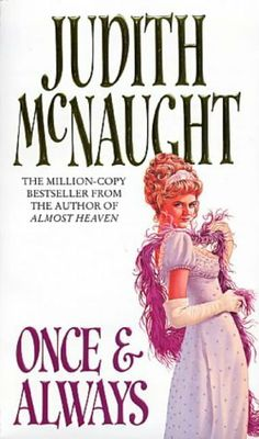 Once And Always by Judith McNaught, http://www.amazon.co.uk/dp/0552132527/ref=cm_sw_r_pi_dp_ecrttb1E4JWQM