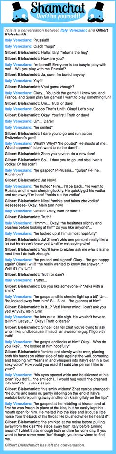 A conversation between Gilbert Bielschmidt and Italy Veneziano ((SO PRUITA JUST DECIDED TO FUCKING HAPPEN AND MY GOD! I DON'T SHIP IT BUT JUST... WHAT?!))