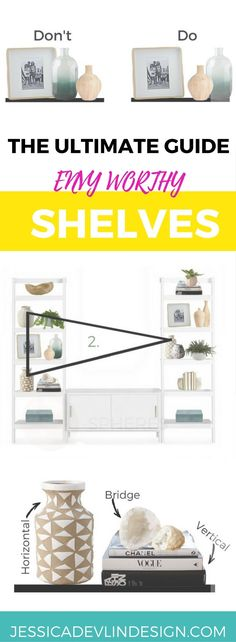 Ultimate Guide How to Decorate Shelves. Styling shelves broken down into easy to understand steps.
