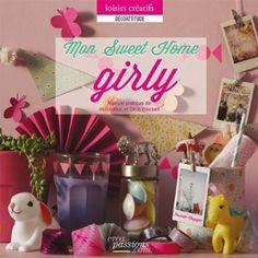 Poulette magique livre mon sweet home girly