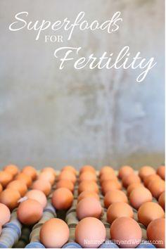 Fertility Diet: part 2.1 (Super Foods for Fertility)