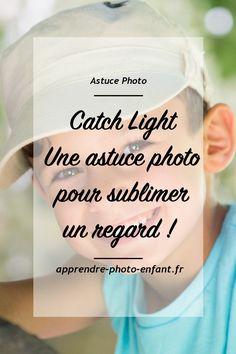 Le Catch Light - Une astuce photo infaillible pour sublimer le regard d'un enfant. Blog Apprendre la photo d'enfant. #blog #blogging #conseils #astuces #photographie #shooting #enfant #photo #photographer #photography #portrait #portraitphotography