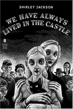 We Have Always Lived in the Castle (Penguin Classics Deluxe Edition) by Shirley Jackson http://smile.amazon.com/dp/0143039970/ref=cm_sw_r_pi_dp_0pTswb0XR9R2V