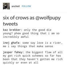 Six of Crows as @wolfpupy tweets #1