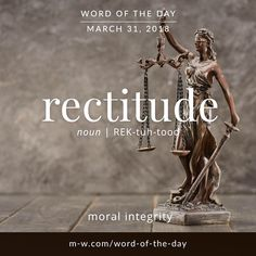 """791 Likes, 6 Comments - Merriam-Webster (@merriamwebster) on Instagram: """"Today's #wordoftheday is 'rectitude' . #merriamwebster #language #dictionary"""""""
