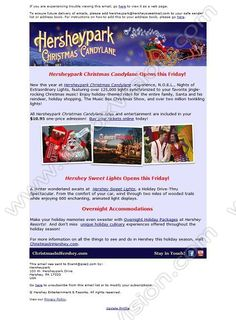 Company:    Hersheypark, Hershey   Subject:    Christmas Candylane Opens This Friday!             INBOXVISION is a global database and email gallery of 1.5 million B2C and B2B promotional emails and newsletter templates, providing email design ideas and email marketing intelligence http://www.inboxvision.com/blog