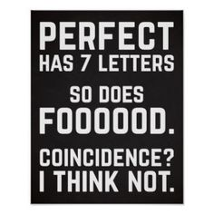 21 Funny Quotes for Anyone Who Loves Food   #foodlover #foodquotes #snarkyquotes #sarcasm #lol