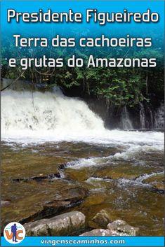 Presidente Figueiredo é um destino turístico do Amazonas conhecido por suas inúmeras cachoeiras e grutas. #PresidenteFigueiredo #Amazonas Venice Beach California, Niagara Falls, Brazil, The Good Place, Water, Vertical, Amazing Places, Outdoor, Brazil Travel