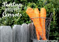 Burlap Wrapped Carrots by Posed Perfection