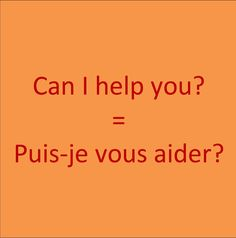 Can I help you Puisje vous aider French Language Lessons, French Language Learning, Learn A New Language, French Lessons, Foreign Language, Spanish Lessons, Spanish Language, Basic French Words, French Phrases