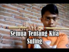 Semua Tentang Kita Suling Cover By Johan Supriyanto