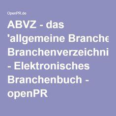 ABVZ - das 'allgemeine Branchenverzeichnis' - Elektronisches Branchenbuch - openPR
