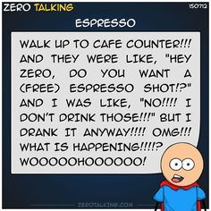 Espresso #ZeroTalking