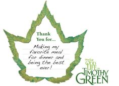 "Thank someone you love with a ""leaf behind"" inspired by The Odd Life of Timothy Green. Download: http://di.sn/n6Y"