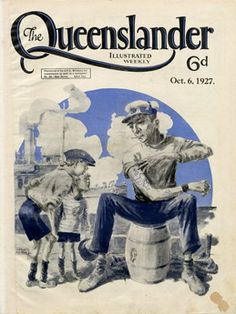 Vintage Reproduction Poster Print - Cover from The Queenslander 1927 - A Sailor's Life Posters Australia, Australian Vintage, Queenslander, Roaring Twenties, Tin Signs, Vintage Travel Posters, Wall Street, Vintage Prints, Aussies