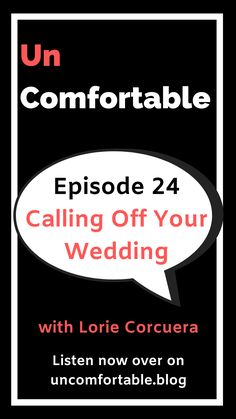In this episode of Uncomfortable, I talk to Lorie Corcuera who back in 2012 called off her wedding. It wasn't until her partner asked her to marry him, she realized that the relationship wasn't right for her. Calling off her wedding, and choosing herself over pleasing everyone else, gave her the strength to leave her job, create a successful business and become a coach and a mentor. Listen on your favourite podcast player! #podcast #wedding #UncomfortableThePodcast