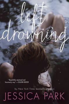 jessica park books | Cover Reveal – Left Drowning by Jessica Park — Aestas Book Blog