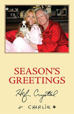Hugh Hefner and wife Crystal Harris look right at home with dog Charlie on their 2013 Christmas card.