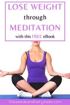Meditation is the best way to achieve sustainable weight loss. This free eBook will show you how you can use meditation to lose weight without dieting or exercise. Subscribe to the free email newsletter and we will send the eBook straight to your inbox!