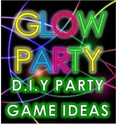 Best Glow Party Ideas and Neon Party Games to Rock your Teen Party! - Best Glow Party Ideas and Neon Party Games to Rock your Teen Party! Best Glow Party Ideas and Neon Party Games to Rock your Teen Party! Teen Girl Games, Teen Boy Party, Birthday Party For Teens, Sleepover Party, Birthday Party Games, Teen Birthday, Birthday Ideas, 13th Birthday, Teen Party Food