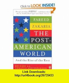 The Post-American World (9780241958759) Fareed Zakaria , ISBN-10: 024195875X  , ISBN-13: 978-0241958759 ,  , tutorials , pdf , ebook , torrent , downloads , rapidshare , filesonic , hotfile , megaupload , fileserve