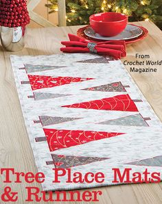 Tree Place Mats & Runner from the Autumn 2016 issue of Quilter's World Magazine. Order a digital copy here: https://www.anniescatalog.com/detail.html?prod_id=132522