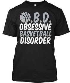 Go Spurs Go! Love this funny obsessive basketball disorder t-shirt in San Antonio Spurs colors. Only $15 for a limited time! #basketball