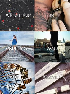 """""""In the courage that drives one person to stand up for another."""" wow I have gotten good a quoting stuff from Divergent!"""