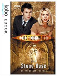 Doctor Who: The Stone Rose eBook by Jacqueline Rayner Kobo Edition | chapters.indigo.ca