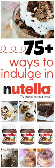 75 Ways to Indulge in Nutella! www.somethingswanky.com