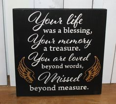 Memorial Sign/Stella Mgbemena/Your Life was a Blessing/Your Memory a Treasure Sign/You are Loved Beyond Words/Missed beyond Measure/shelf sitter/Angel Wings Funeral Memorial, Memorial Gifts, Memorial Ideas, Memorial Cards, Just In Case, Just For You, Funeral Poems, Funeral Planning, In Memory Of Dad