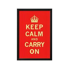 Keep Calm and Carry On Lamina Framed Art Print ($40) ❤ liked on Polyvore featuring home, home decor, wall art, artists, keep calm posters, framed wall art and framed posters