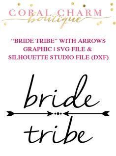 bride tribe arrow diy instant download jpg image svg cricut cut