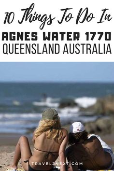 10 Things To Do In Agnes Water Agnes Water and 1770 are two coastal towns in central Queensland. Australia Tourism, Visit Australia, Queensland Australia, Western Australia, Travel Guides, Travel Tips, Stuff To Do, Things To Do, South Pacific