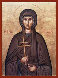 St. Melania, The life of St. Melania reminds us of the fleeting character of earthly wealth. We should strive to emulate her use of wealth as well as talents to further the cause of Christ. Feastday Dec.31