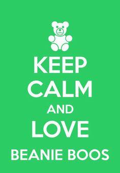 Keep calm and love beanie boos
