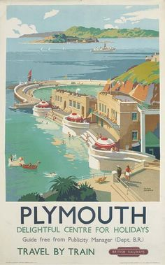 Poster BR `Plymouth` by Frank Sherwin, double royal size x View of the Hoe Inside Lido. Posters Uk, Railway Posters, Vintage Travel Posters, Retro Posters, Party Vintage, British Travel, Travel Uk, Tourism Poster, By Train