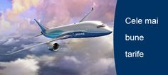 Cele mai bune tarife la bilete de avion http://www.bilete-deavion.ro