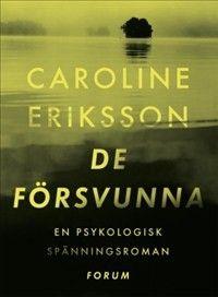 De försvunna - Böcker och Bokrecensioner - Akademibokhandeln