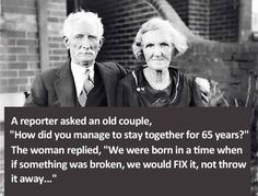 "65 years of marriage: ""We were born in a time when if something was broken, we would FIX it, not throw it away."""