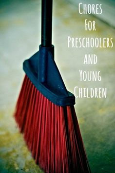 A list of household chores perfect for preschoolers and young children.