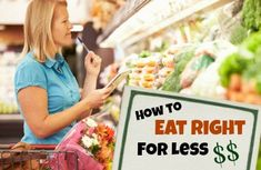 10 Ways to Eat Right for Less