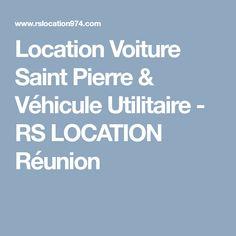 Location Voiture Saint Pierre & Véhicule Utilitaire - RS LOCATION Réunion