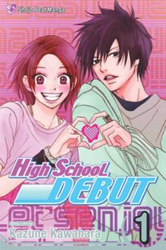 BackAbout High School Debut Manga 01 When Haruna Nagashima was in junior high…