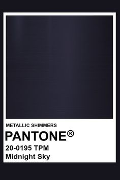Midnight Sky #Metallic #Pantone #Color Pantone Navy, Pantone Color, Aesthetic Galaxy, Groom And Groomsmen Suits, Midnight Sky, Textiles, Fade To Black, Beautiful Color Combinations, Colour Board