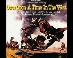 The Man with the Harmonica from Once Upon a Time in the West, 1968. By Ennio Morricone