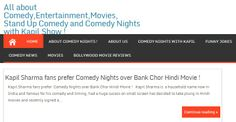 All about Comedy,Entertainment,Movies, Stand Up Comedy and Comedy Nights with Kapil Show !
