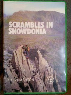 Scrambles in Snowdonia ; Steve Ashton
