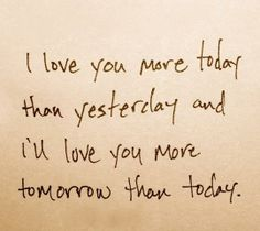 This is exactly how I feel about my husband. I love him even more, each and every day.